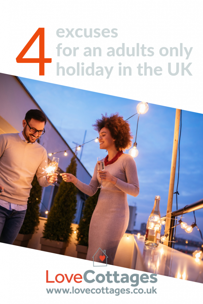 Check out our four fabulous ideas for adults only holidays in the UK